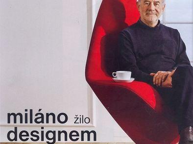 "DESIGN & HOME: ""Miláno žilo designem...E. Magnussen/Plateau.."""